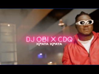 VIDEO: DJ Obi – Kpata Kpata ft. CDQ