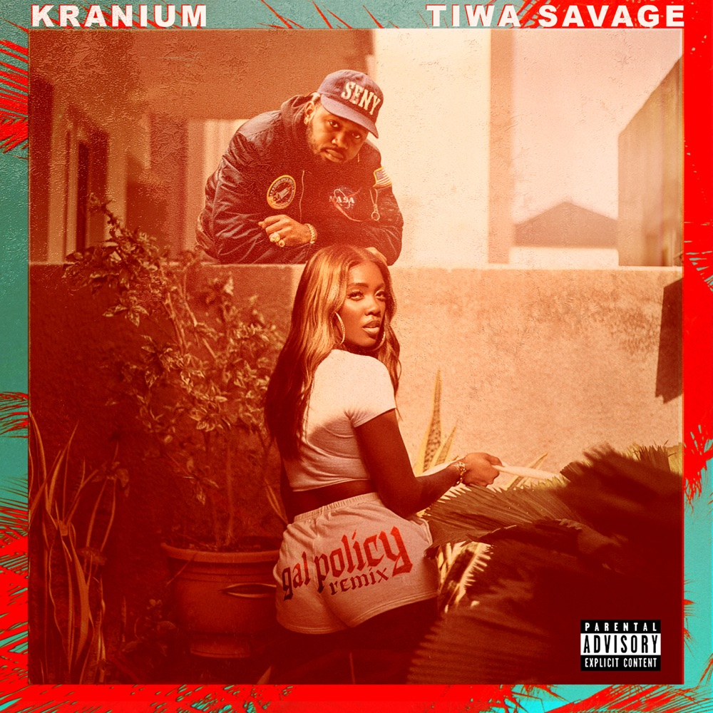 Kranium – Gal Policy (Remix) ft. Tiwa Savage