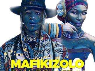 Mafikizolo – Thandolwethu