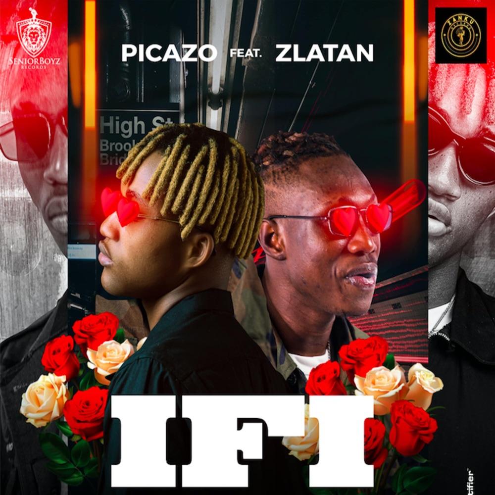 Picazo – If I ft. Zlatan