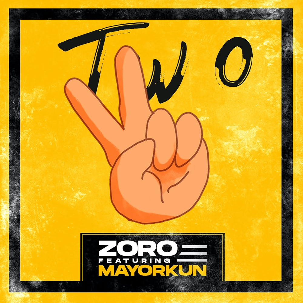 Zoro – Two ft. Mayorkun