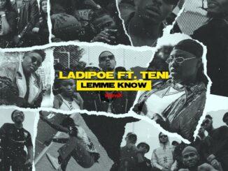 LadiPoe ft. Teni – Lemme Know (Remix)