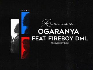 Reminisce Ft. Fireboy DML – Ogaranya