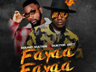Sound Sultan Ft. Duktor Set – Fayaa Fayaa