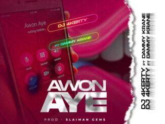 DJ 4kerty ft. Dammykrane – Awon Aye
