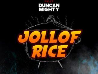 Erigga – Jollof Rice ft. Duncan Mighty