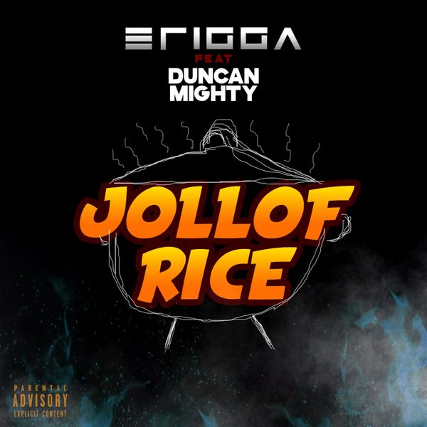 Erigga – Jollof Rice ft. Duncan Mighty