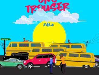 Falz – One Trouser