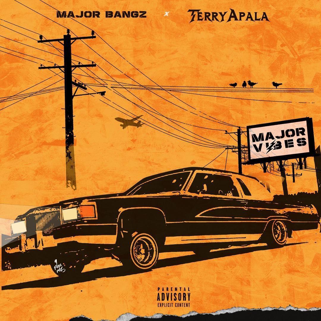 Terry Apala & Major Bangz – Major Vibes