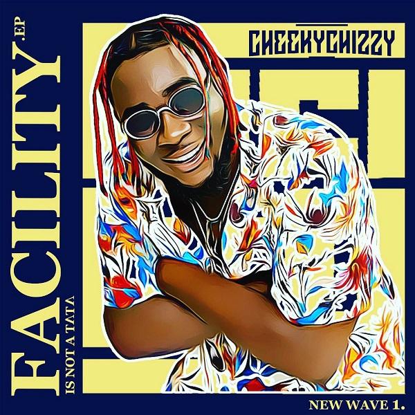 Cheekychizzy – Facility (Remix) ft. Wande Coal, Peruzzi