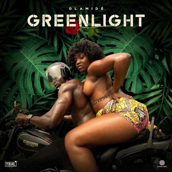 Olamide – Green Light