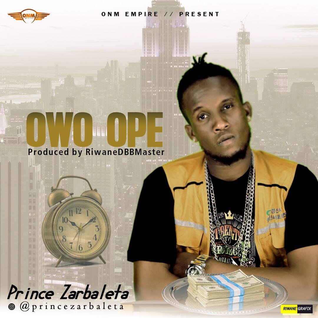 Prince Zarbaleta - Owo Ope