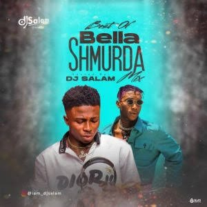 Mixtape: DJ Salam - Best Of Bella Shmurda Mix