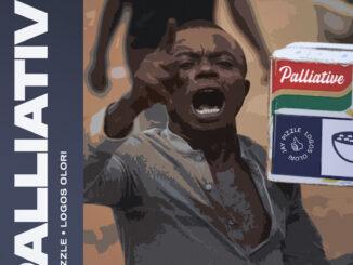 Jay Pizzle & Logos Olori – Palliative