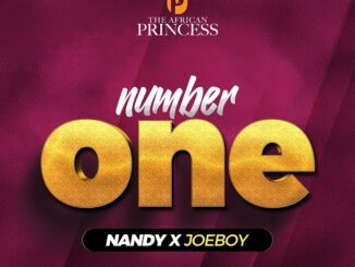 Nandy – Number One ft. Joeboy