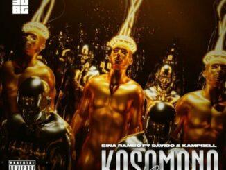 Sina Rambo – Kosomono Remix ft. Davido & KAMPBELL