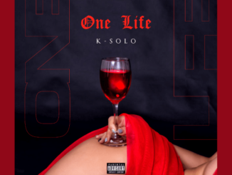 K-Solo – One Life