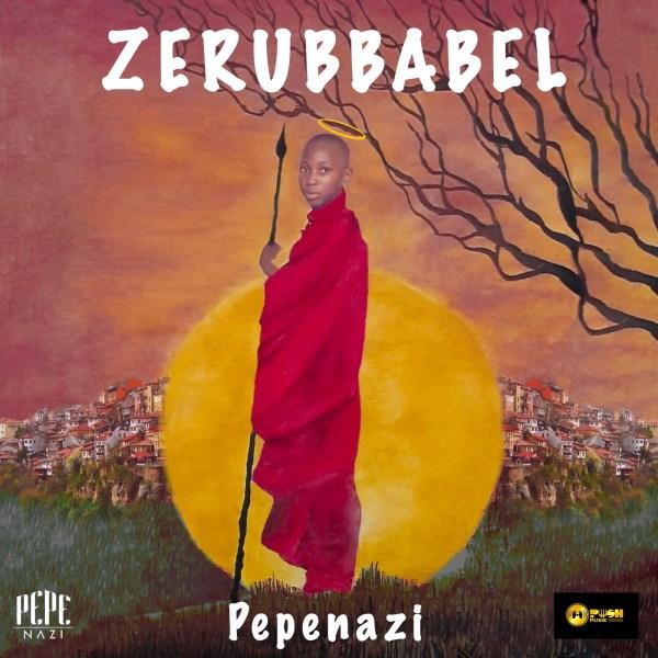 Pepenazi – Zerubbabel
