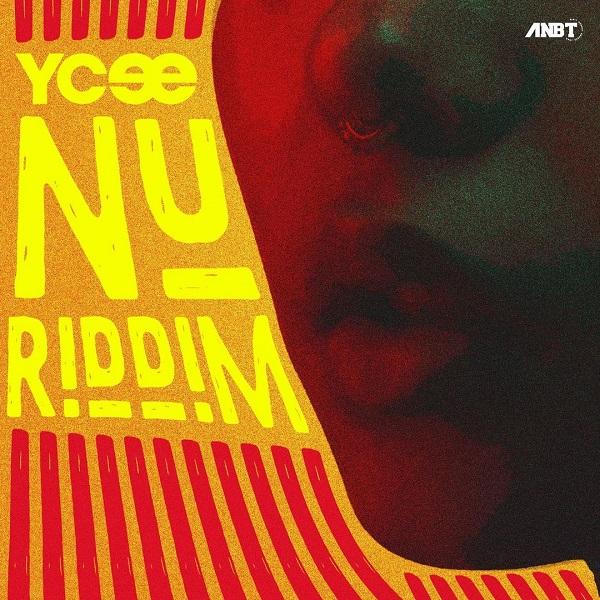 Ycee – Nu Riddim