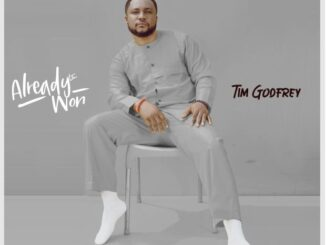 Tim Godfrey – Already Won