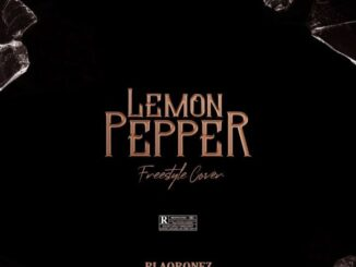 Blaqbonez – Lemon Pepper (Freestyle)