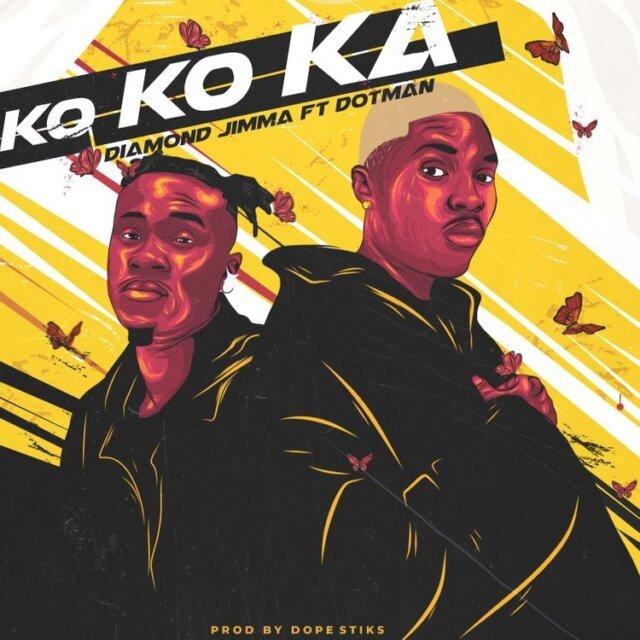 Diamond Jimma ft Dotman – Kokoka