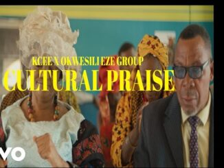 VIDEO: Kcee & Okwesili Eze Group – Cultural Praise