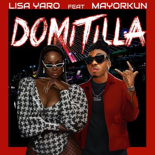 Lisa Yaro – Domitila ft. Mayorkun
