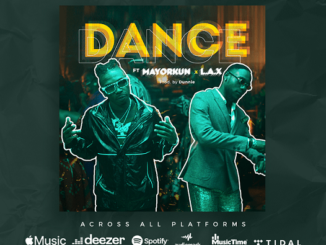 Mayorkun & L.A.X – Dance