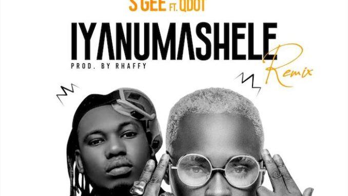 S Gee – Iyanu Mashele (Remix) ft. Qdot
