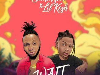 Sammy Lee – Wait ft Lil Kesh