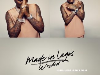 Wizkid – Made In Lagos (Deluxe)